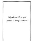 Một số vấn đề và giải pháp khi dùng Facebook