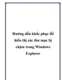 Hướng dẫn khắc phục lỗi hiển thị các thư mục bị chậm trong Windows Explorer
