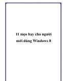 11 mẹo hay dành cho người mới dùng Windows 8
