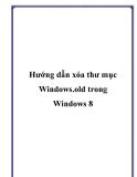 Hướng dẫn xóa thư mục Windows.old trong Windows 8
