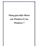 Mang giao diện Metro của Windows 8 vào Windows 7