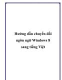 Hướng dẫn chuyển đổi ngôn ngữ Windows 8 sang tiếng Việt.