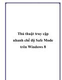 Thủ thuật truy cập nhanh chế độ Safe Mode trên Windows 8