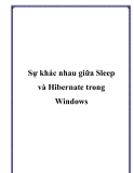 Sự khác nhau giữa Sleep và Hibernate trong Windows