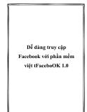 Dễ dàng truy cập Facebook với phần mềm việt tFaceboOK 1.0