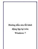 Hướng dẫn sửa lỗi khởi động lặp lại trên Windows 7