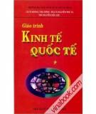 Bài giảng Kinh tế quốc tế - TS.Huỳnh Minh Triết