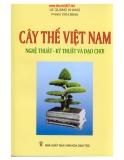 Cây thế Việt Nam - Nghệ thuật, kỹ thuật và đạo chơi