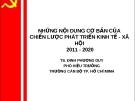 Đề tài: NHỮNG NỘI DUNG CƠ BẢN CỦA CHIẾN LƯỢC PHÁT TRIỂN KINH TẾ - XÃ HỘI 2011 - 2020