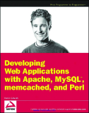 Developing Web Applications with Perl,memcached, MySQL®and Apache