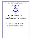 BÁO CÁO ĐỒ ÁN Hệ Thống Game Caro (version 1.0)