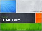 Lập trình web - Chương  5 HTML Form