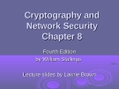 Cryptography and Network Security Chapter 8