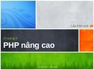 Lập trình web - Chương 8 PHP nâng cao