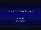 Buffer Overflow Exploits