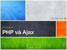 Lập trình web - Chương 11 PHP và  Ajax