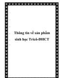 Thông tin về sản phẩm sinh học Tricô-ĐHCT