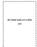 Kỹ thuật nuôi cá La Hán con