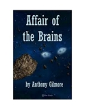 The Affair of the Brains