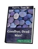 Goodbye, Dead Man!
