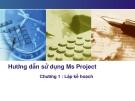 HướngdẫnsửdụngMsProject