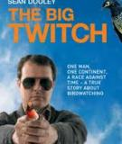 THE BIG TWITCH