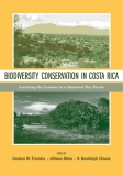 BIODIVERSITY CONSERVATION in COSTA RICA Learning the Lessons in a Seasonal Dry Forest