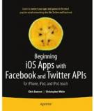 Beginning iOS Apps with Facebook and Twitter APIs