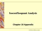 Isocost/Isoquant Analysis