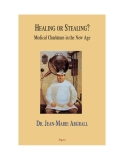 Healing Or Stealing: Medical Charlatans in the New Age