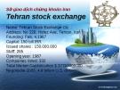 Sở giao dịch chứng khoán Iran Tehran stock exchange