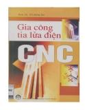 Giáo trình Gia công tia lửa điện CNC - PGS.TS. Vũ Hoài Ân