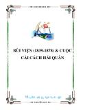 BÙI VIỆN (1839-1878) & CUỘC CẢI CÁCH HẢI QUÂN