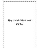 Quy trình kỹ thuật nuôi Cá Tra