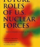 FUTURE  ROLES  OF  U.S.  NUCLEAR  FORCES