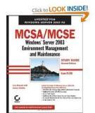 MCSA/MCSE: Windows ® Server 2003 Environment Management and Maintenance Study Guide