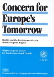 Concern for Europe's Tomorrow Health and the Environment in the WHO European Region