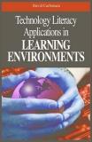 Technology Literacy Applications In Learning Environments - David Carbonara