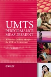 UMTS Performance Measurement A Practical Guide to KPIs for the UTRAN Environment