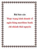báo cáo thực trạng kinh doanh về ngân hàng maritime bank chi nhánh thái nguyên