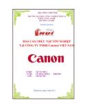 BÁO CÁO THỰC TẬP TỐT NGHIỆP  NHẬN XÉT CỦA CÔNG TY TNHH Cannon VIỆT NAM