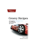 Groovy Recipes: Greasing the Wheels of Java