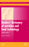 Benders' dictionary of nutrition and food technology -  Eighth edition
