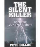 Indoor Air Pollution: The Quiet Killer
