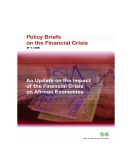 POLICY BRIEFS ON THE FINANCIAL CRISIS: AN UPDAATE ON THE IMPACT OF THE FINANCIAL CRISIS ON AFRICAN ECONOMIES