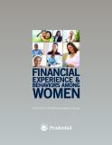 FINANCIAL EXPERIENCE & BEHAVIORS AMONG WOMEN