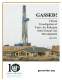 Citizen  Investigation of  Toxic Air Pollution  from Natural Gas  Development