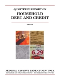 QUARTERLY REPORT ON HOUSEHOLD DEBT AND CREDIT: FEDERAL RESERVE BANK OF NEW YORK