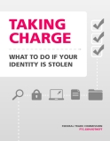 TAKING CHARGE - WHAT TO DO IF YOUR IDENTITY IS STOLEN