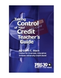 Taking   Control of Your   Credit   Teacher's     Guide